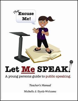 the_excuse_me_let_me_speak_teachers_manual